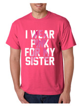Men's T Shirt I Wear Pink For My Sister Breast Cancer Support