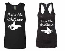 He is my Weirdo Jersey She is my Weirdo Tank top couples gift shirts