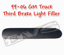 99-06 GM Truck Third Brake AVS Light Filler