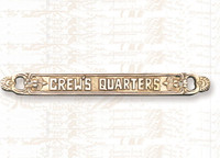 Brass CREW'S QUARTERS Plaque Sign