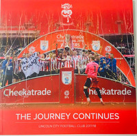 Lincoln City, The Journey Continues Book by Lincoln City. Available now from Andreas Carter Sports.
