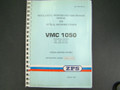 ZPS Vertical Machining Center VMC1050 Maintenance, Operation & Service  Manual