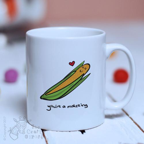 You're a maizeing mug