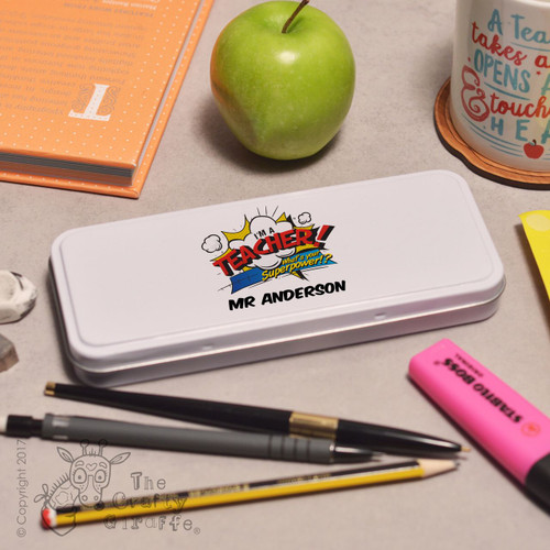 Personalised I'm a teacher what's your superpower Pencil Tin