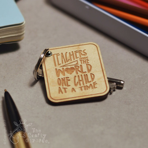 Teachers change the world Keyring