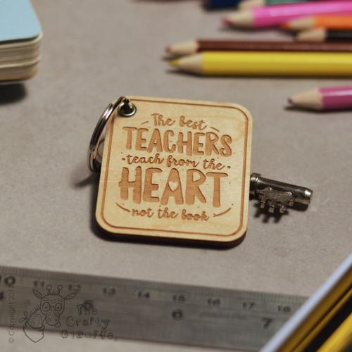 The best teachers teach from the heart Keyring