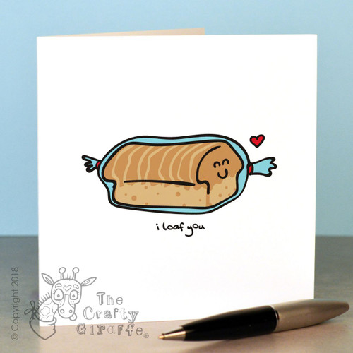 I loaf you Card
