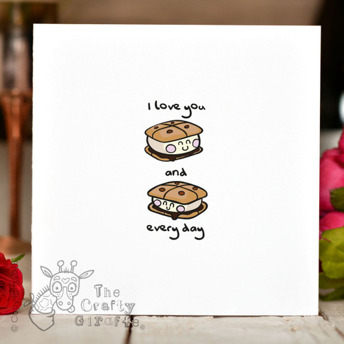 I love you s'more and s'more every day Card