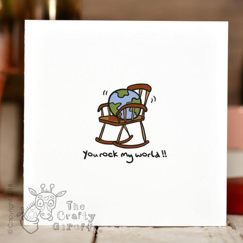 You rock my world Card