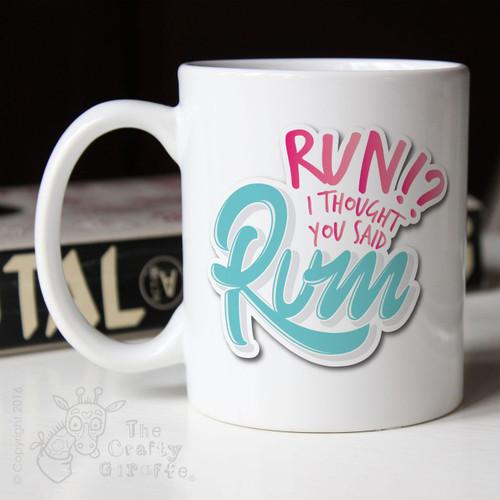 Run? I thought you said Rum Mug