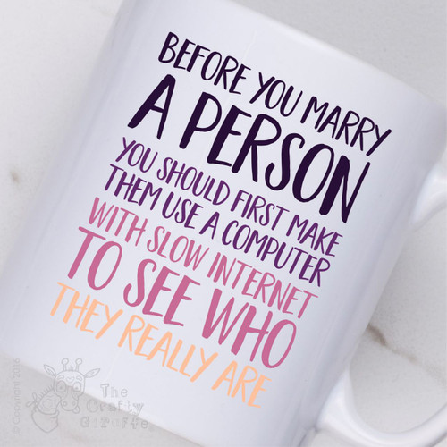 Before you marry a person Mug