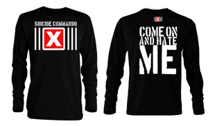 Suicide Commando - Come on and Hate Me Long Sleeve T-Shirt
