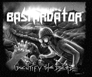 "Bastardator - Identify the Dead 6x5"" Printed Patch"