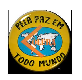 """Colera - Pela Paz Em Todo Mundo 1.5"""" Pin"""