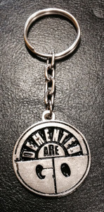 Demented Are Go Metal Chain Keyring