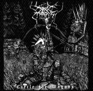 "Darkthrone - Circle the Tyrants 6x6"" Printed Patch"