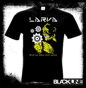 Larva - Und Sie Aben Sich Selbst Official Official T-Shirt