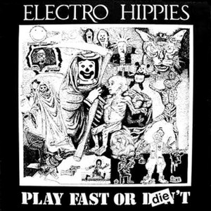 "Electro Hippies - Play Fast of Die 5x5"" Printed Sticker"