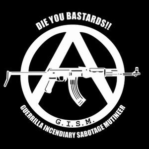 "G.I.S.M. - Die You Bastards! 5x5"" Printed Sticker"
