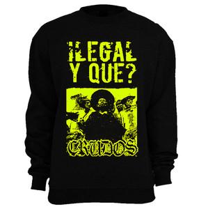 Crudos - Ilegal y que? Crewneck Sweatshirt