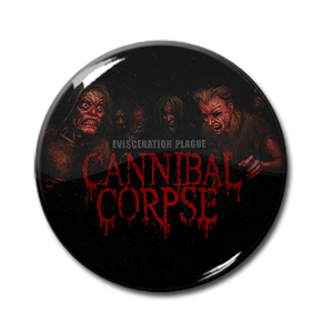 "Cannibal Corpse - Evisceration Plague 1"" Pin"