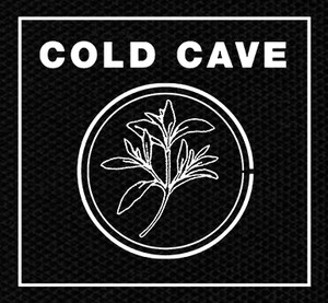 "Cold Cave - Nothing Is True But You 4x4"" Printed Patch"