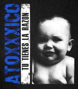Atoxxxico - Tu Tienes La Razon 11x14 Backpatch