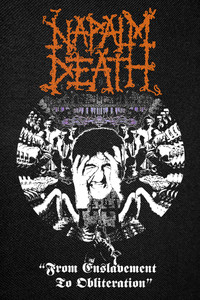 Napalm Death - From Enslavement To Obliteration Backpatch 12x17""