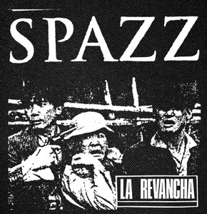 "Spazz - La Revancha13x13"" Backpatch"
