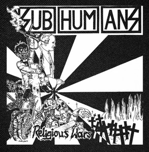 Subhumans - Religious War Backpatch 13x13""