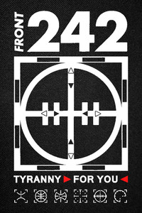 Front 242 - Tyranny For You Backpatch 11x15""