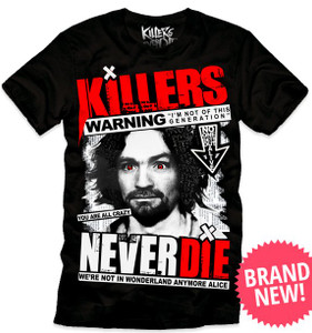 Killers Never Die - Charles Manson T-Shirt