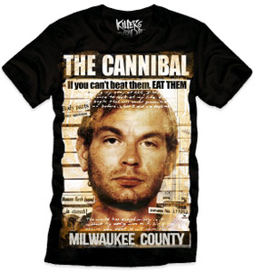 Killers Never Die - Jeffrey Dahmer - The Cannibal T-Shirt