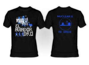 Aviador Dro - Nuclear Si T-Shirt