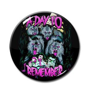 "A Day To Remember - Wolf Pack 1"" Pin"