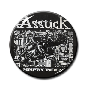 "Assuck - Misery Index 1"" Pin"