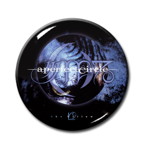 "A Perfect Circle - The Hallow 1"" Pin"