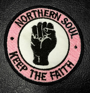 "Northern Soul - Keep the Faith 3"" Embroidered Patch"