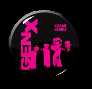 """Gen X - Kiss Me Deadly 1"""" Pin"""