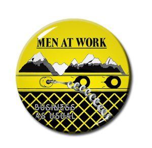 "Men At Work - Business As Usual 1"" Pin"