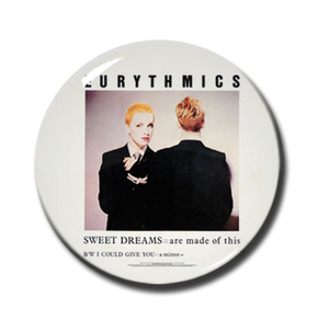 "Eurythmics - Sweet Dreams 1"" Pin"