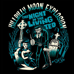 "Hillbilly Moon Explosion - The Night of the Living Ted 4x4"" Color Patch"