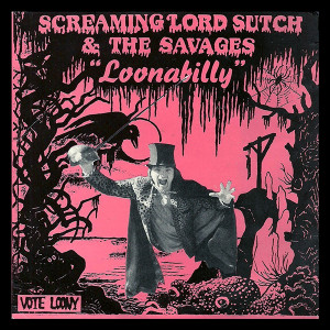 "Screaming Lord Sutch & The Savages - Loonabilly 4x4"" Color Patch"
