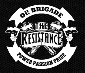 "The Resistance - Oi! Brigade 4.5x4.5"" Printed Patch"
