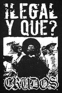 """Los Crudos Ilegal Y Que Backpatch 17x11"""""""