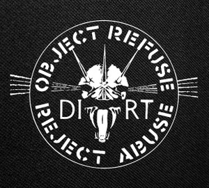 "Dirt Object Refuse Reject Abuse 4x4"" Printed Patch"