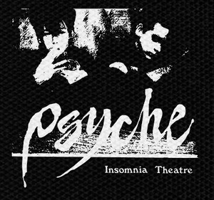 "Psyche - Insomnia Theatre 4x4"" Printed Patch"