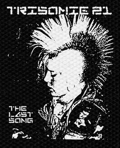 """Trisomie 21 The Last Song 4x5"""" Printed Patch"""
