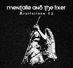 "Mentallo and The Fixer - revelations 23 4x4"" Printed Patch"