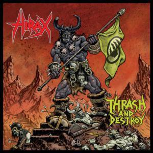 "Hirax - Thrash And Destroy 4x4"" Color Patch"